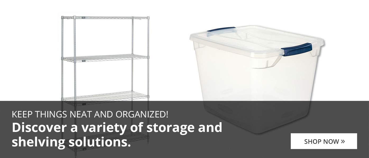 Keep things neat and organized!  Discover a variety of storage and shelving solutions.  Shop Now