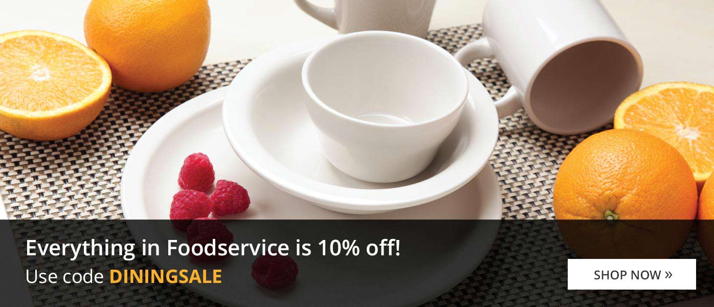 Everything in Foodservice is 10% off!