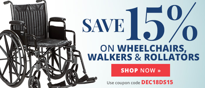 Save 15% on Wheelchairs, Walkers & Rollators